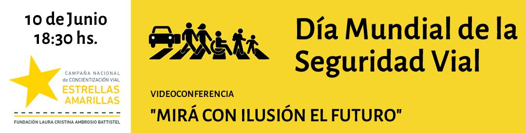 Videoconferencia DIA MUNDIAL DE LA SEGURIDAD VIAL